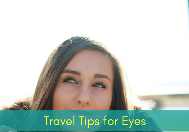 Blog - traveling + eye tips